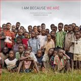 I Am Because We Are, , 1576874826