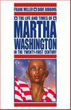 The Life and Times of Martha Washington in the Twenty-First Century, Frank Miller, 1595824820