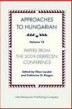Approaches to Hungarian : Papers from the 2009 Debrecen Conference, , 9027204829
