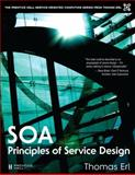 SOA - Principles of Service Design, Erl, Thomas, 0132344823