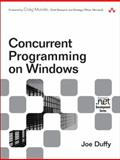 Concurrent Programming on Windows, Duffy, Joe and Sutter, Herb, 032143482X