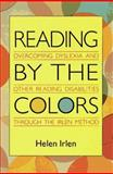 Reading by the Colors, Helen Irlen, 0895294826