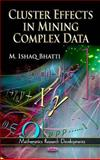 Cluster Effects in Mining Complex Data, Bhati, M. Ishaq, 1613244827