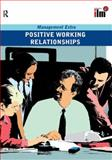 Postive Working Relationships, Elearn, 0080554822