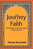 The Journey of Faith, Fabrizio Ricciardelli, 0595144829