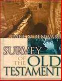 Survey of the Old Testament, Paul N. Benware, 0802424821