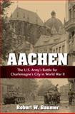 Aachen, Robert W. Baumer, 0811714829