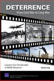 Deterrence - From Cold War to Long War, Austin Long, 0833044826