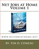 Net Jobs at Home, Tim D. Comeau, 1475184824