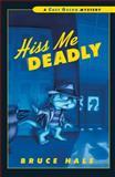 Hiss Me Deadly, Bruce Hale, 0152054820