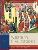 Western Civilizations Vol. 1 : Their History and Their Culture, Coffin, Judith and Stacey, Robert, 0393934829