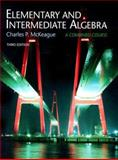 Elementary and Intermediate Algebra, Non-media Edition, McKeague, Charles P., 0495384828