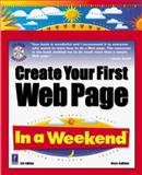 Create Your First Web Page in a Weekend, Callihan, Steven E., 0761524827