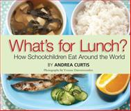 What's for Lunch?, Andrea Curtis, 0889954828
