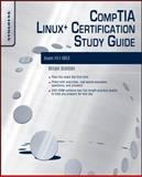 CompTIA Linux+ Certification Study Guide (2009 Exam) : Exam XK0-003, Barber, Brian and Happel, Chris, 1597494828