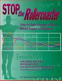Stop the Rollercoaster, John Walsh and Ruth Roberts, 1884804829