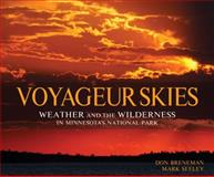 Voyageur Skies, Don Breneman and Mark Seeley, 1890434825