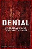 Denial : History Betrayed, Taylor, Tony, 0522854826