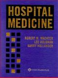 Hospital Medicine, Wachter, Robert M. and Goldman, Lee, 0683304828