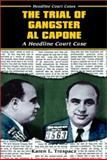 The Trial of Gangster Al Capone, Karen L. Trespacz, 0766014827