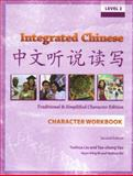 Integrated Chinese : Level 2, Yao, Tao-chung and Liu, Yuehua, 088727482X