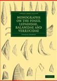 Monographs on the Fossil Lepadidae, Balanidae and Verrucidae, Darwin, Charles, 1108004822