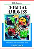 Chemical Hardness : Applications from Molecules to Solids, Pearson, Ralph G., 3527294821