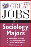 Great Jobs for Sociology Majors, Lambert, Stephen, 0071544828