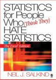 Statistics for People Who Think They Hate Statistics : The Excel Edition, Salkind, Neil J., 1412924820