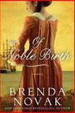 Of Noble Birth, Brenda Novak, 1477824820
