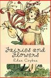 Fairies and Flowers, Eden Coybee, 1493594826