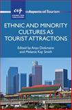 Ethnic and Minority Cultures As Tourist Attractions, , 1845414829