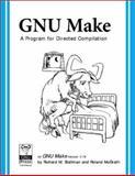 GNU Make : A Program for Directed Recompilation, Version 3. 79. 1, Stallman, Richard M. and McGrath, Roland, 1882114825
