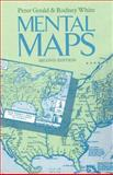 Mental Maps, Peter Gould and Rodney White, 0415084822