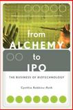 From Alchemy to Ipo, Cynthia Robbins-Roth, 073820482X