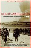 War of Annihilation, Geoffrey P. Megargee, 0742544826