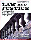 Law and Justice : An Introduction to the American Legal System, Abadinsky, Howard, 0830414827