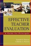 Effective Teacher Evaluation : A Guide for Principals, , 1412914825