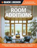 The Complete Guide to Room Additions, Creative Publishing Editors and Chris Peterson, 1589234820