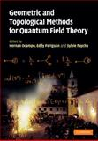 Geometric and Topological Methods for Quantum Field Theory, , 0521764823