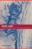 Wabi Sabi, Andrew Juniper, 0804834822