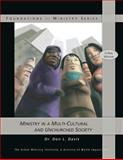 Ministry in a Multi-Cultural and Unchurched Society, Don Davis, 146639482X