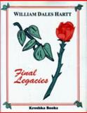 Final Legacies, Hartt, William D., 156072482X