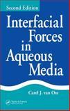 Interfacial Forces in Aqueous Media, Van Oss, Carel J., 1574444824
