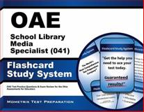 Oae School Library Media Specialist (041) Flashcard Study System : OAE Test Practice Questions and Exam Review for the Ohio Assessments for Educators, OAE Exam Secrets Test Prep Team, 1630944823