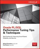 Oracle PL/SQL Performance Tuning Tips & Techniques, Rosenblum, Michael and Dorsey, Paul, 0071824820
