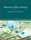 Monetary Policy Strategy, Mishkin, Frederic S., 0262134829