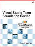 Visual Studio Team Foundation Server, Azher, Jamil, 0321464826