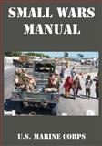 Small Wars Manual, U.S. Marine Corps, 1410224821