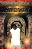 Gateway, Lawrence Dewyatt Abrams, 1477274820
